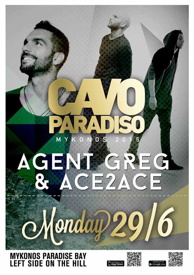 Party with Agent Greg and Ace2Ace at Cavo Paradiso on June 29