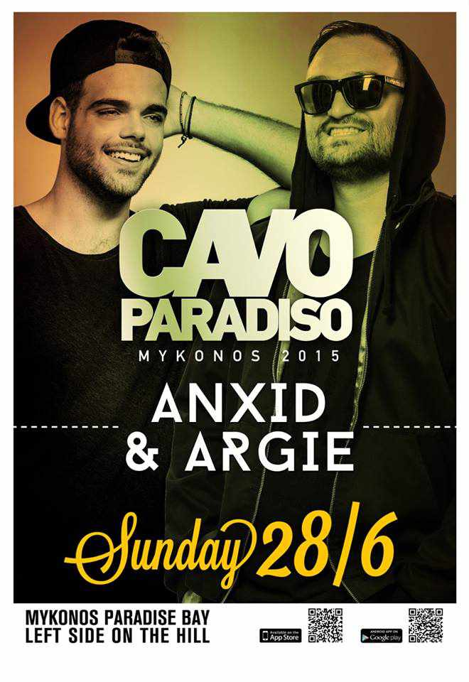 Anxid & Argie are on the decks at Cavo Paradiso on June 28