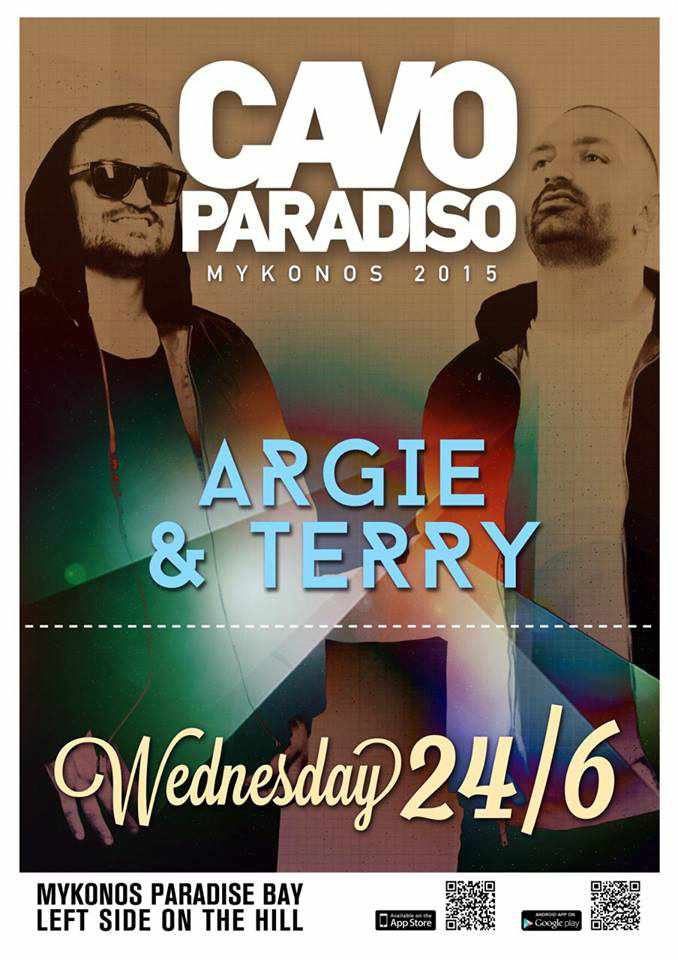 Cavo Paradiso features Argie & Terry