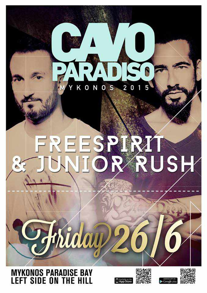 Catch Freespirit and Junior Rush June 26 at Cavo Paradiso