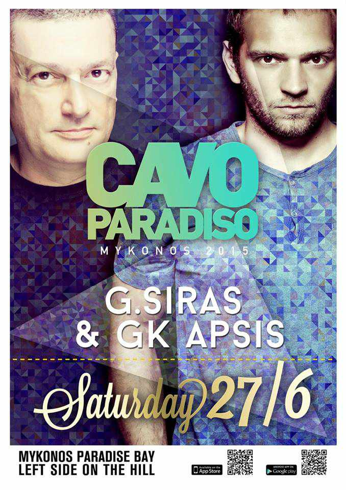 G. Siras and GK Apsis headline at Cavo Paradiso on June 27