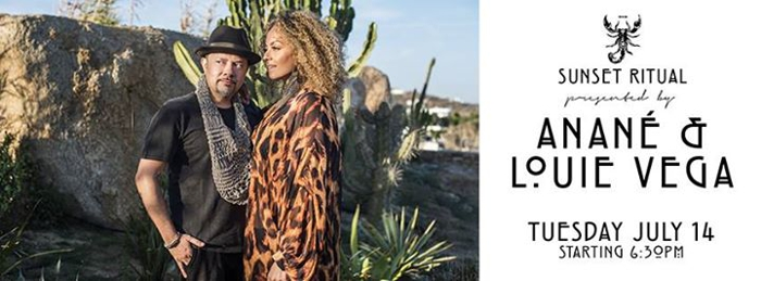 July 14th Sunset Ritual at Scorpios features Anané and Louie Vega
