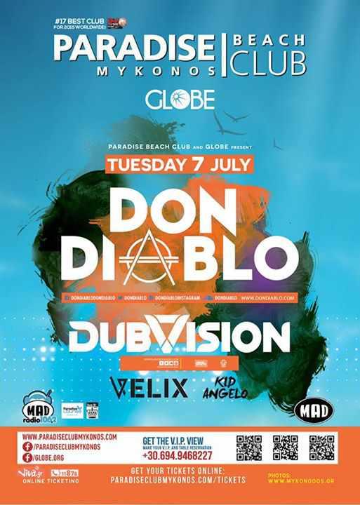 Don Diablo & Dubvision @ Paradise beach club on July 7