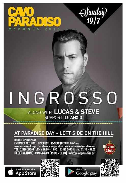 Ingrosso headlines at Cavo Paradiso on July 19
