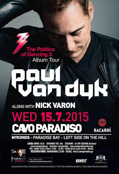 Paul Van Dyk and Nick Varon spin at Cavo Paradiso July 15