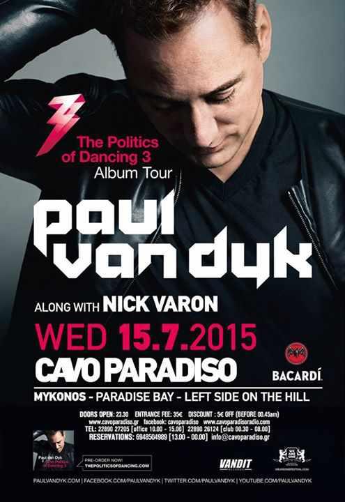 Paul Van Dyk and Nick Varon spin at Cavo Paradiso July 15