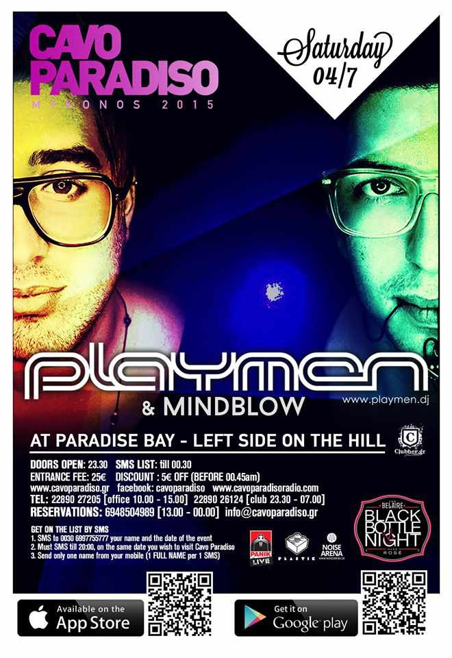 The July 4 party at Cavo Paradiso features Playmen and Mindblow
